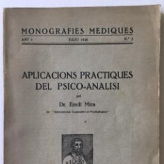 Libros antiguos: APLICACIONS PRACTIQUES DEL PSICO-ANALISI. - MIRA, EMILI.. Lote 262717895