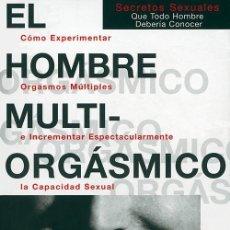 Libros antiguos: EL HOMBRE MULTIORGÁSMICO. - CHIA, MANTAK.. Lote 262990615