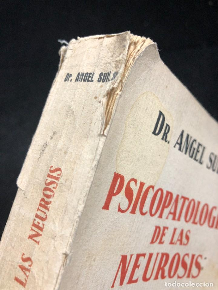 Libros antiguos: Psicopatología De Las Neurosis. Angel Suils Editorial España 1933. Dedicatoria y firma del autor - Foto 13 - 262991785