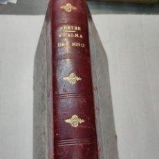 Libros antiguos: LIBRO-EL ALMA DEL NIÑO-PREYER-1908 EDITOR DANIEL JORRO-MADRID PRÓLOGO D.MARTIN NAVARRO. Lote 267441989