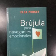 Libros antiguos: BRÚJULA PARA NAVEGANTES EMOCIONALES. ELSA PUNSET. PUNTO DE LECTURA.. Lote 269753398
