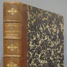 Libros antiguos: CONNAIS-TOI TOI-MÊME. NOTIONS DE PHYSIOLOGIE A L'USAGE DE LA JEUNESSE ET DES GENS DU MONDE. LOUI. Lote 277077378