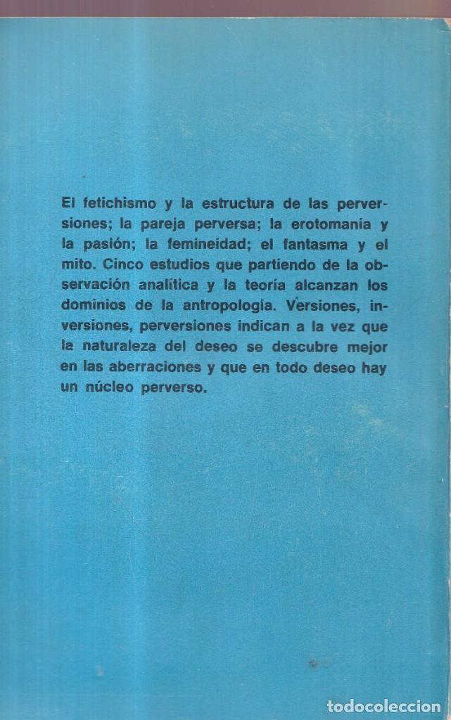 Libros antiguos: EL DESEO Y LA PERVERSIÓN - CLAVREUL, VALABREGA, ROSOLATO, VVAA - EDITORIAL SUDAMERICANA 1968 - Foto 3 - 280195708