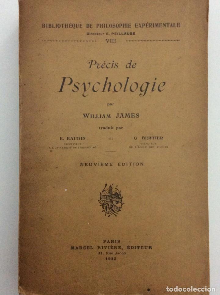 Libros antiguos: Précis de Psychologie, Por William James/ B. Baudin y G. Bertier, 1932. Muy escaso - Foto 2 - 284837013