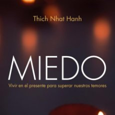 Libros antiguos: MIEDO. - HANH, THICH NHAT.. Lote 286661148