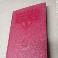 Libros antiguos: FUERZA DE VOLUNTAD.CONSEJOS A LOS NEURASTENICOS. J.CANTARELL BASIGO. Lote 287753808