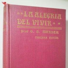 Libros antiguos: MARDEN, ORISON S. - LA ALEGRÍA DEL VIVIR - BARCELONA 1916. Lote 288938798