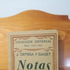 Libros antiguos: J. ORTEGA Y GASSET ~ NOTAS ~ COLECCION UNIVERSAL ~ ESPASA CALPE. Lote 288961473