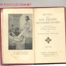Livros antigos: PRÁCTICA DELS NOU PRIMERS DIVENDRES DE MES -AÑO 1931-. Lote 25730304