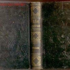 Libros antiguos: 1862.AÑO CRISTIANO..FEBRERO...PIEL.PRECIOSA ENCUADERNACION. Lote 27257841