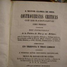 Libros antiguos: CONTROVERSIAS CRITICAS 1854 ¡¡¡OBRA COMPLETA DE 10 TOMOS!!!. Lote 27527086