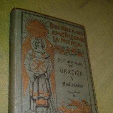Libros antiguos: BIBLIOTECA APOSTOLADO-DE LA PRENSA ORACION Y MEDITACION 1º SERIE TOMO XIX. 1907. Lote 7884319