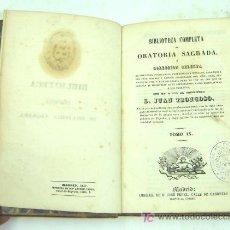 Libros antiguos: BIBLIOTECA COMPLETA ORATORIA SAGRADA - TRONCOSO - MADRID 1847. Lote 5308251