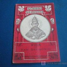 Libros antiguos: VIDA DE SAN GREGORIO COLECCION FLORES CELESTES 1876. Lote 11010903