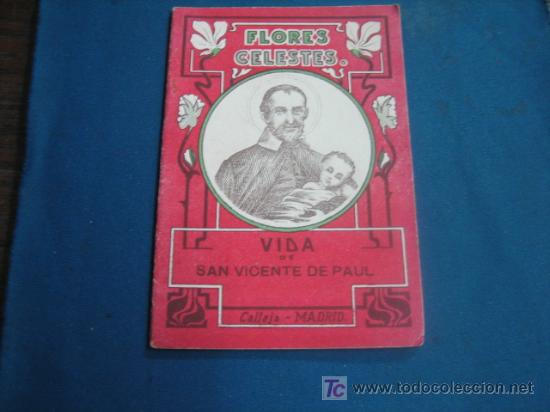 VIDA DE SAN VICENTE DE PAUL COLECCIO FLORES CELESTES (Libros Antiguos, Raros y Curiosos - Religión)