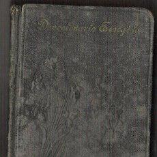 Libri antichi: DEVOCIONARIO ESCOGIDO. MARURI Y CECILIO GOMEZ RODELES. APOSTOLADO DE LA PRENSA. 1925. MADRID.. Lote 26450975