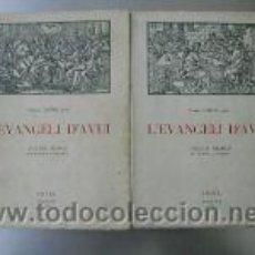 Libros antiguos: L'EVANGELI D'AVUI.VOL I Y VOL II. ED1954. L4790 . Lote 6031644