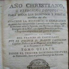 Libros antiguos: AÑO CRISTIANO, TRADUCIDO POR JOAQUÍN CASTELLOT. TOMO V. 1782. Lote 26726060