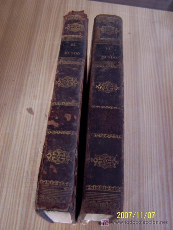 EL MUNDO HISTORIA DE TODOS LOS PUEBLOS DESDE LA MÁS REMOTA ANTIGÜEDAD HASTA NUESTROS DÍAS-1840.-2TOM (Libros Antiguos, Raros y Curiosos - Religión)