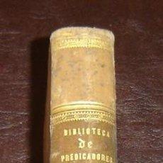 Libros antiguos: BIBLIOTECA DE PREDICADORES-SERMONES MORALES-PEDRO Mª TORRECILLA-PARIS 1855-TOMO 3. Lote 7017207