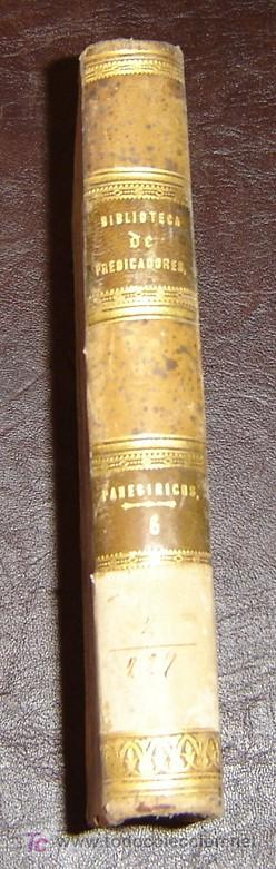 BIBLIOTECA DE PREDICADORES-PANEGÍRICOS-PEDRO Mª TORRECILLA-PARIS CIRCA1855-TOMO 6 (Libros Antiguos, Raros y Curiosos - Religión)