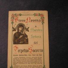 Libros antiguos: BREVE NOVENA A NTRA. SRA. DEL PERPETUO SOCORRO. 1927. Lote 23366852