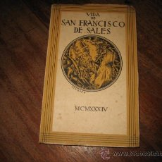 Libros antiguos: VIDA DE SAN FRANCISCO DE SALES . Lote 8009656