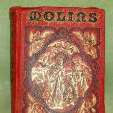 Libros antiguos: EL BELEN DE MOLINS - 1886 - IMPRENTA DE A. PEREZ DUBRULL - MADRID. Lote 194746122