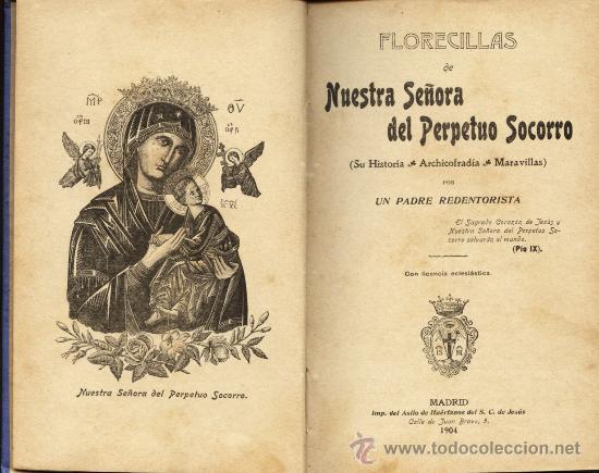 FLORECILLAS DE NUESTRA SEÑORA DEL PERPETUO SOCORRO (Libros Antiguos, Raros y Curiosos - Religión)