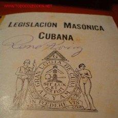 Libros antiguos: MASONERIA. LEGISLACIÓN MASÓNICA CUBANA. Lote 27415140
