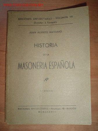 1938.- HISTORIA DE LA MASONERIA ESPAÑOLA (Libros Antiguos, Raros y Curiosos - Religión)