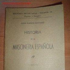 Libros antiguos: 1938.- HISTORIA DE LA MASONERIA ESPAÑOLA. Lote 26764188