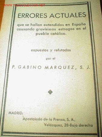 1935.- ERRORES ACTUALES DEL PUEBLO CATÓLICO. ATAQUE A LA MASONERÍA (Libros Antiguos, Raros y Curiosos - Religión)