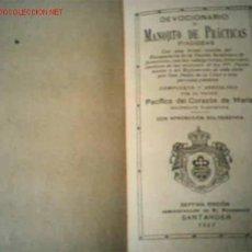 Libros antiguos: MANOJITO DE PRACTICAS PIADOSAS. Lote 1831939