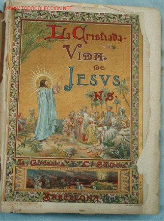 LA CRISTIADA. SIGLO XIX (Libros Antiguos, Raros y Curiosos - Religión)