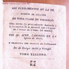 Libros antiguos: (L-48) LOS FUNDAMENTOS DE LA FE - POR MR. AYMÉ - TOMO TERCERO - AÑO 1803. Lote 23983460
