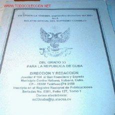 Libros antiguos: BOLETIN OFICIAL DEL SUPREMO CONSEJO. REVISTA MASÓNICA. Lote 27415154