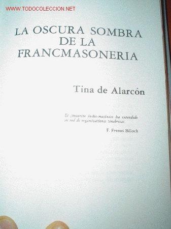 MASONERIA. LA OSCURA SOMBRA DE LA FRANCMASONERÍA. GRANDES ENIGMAS HISTÓRICOS ESPAÑOLES (Libros Antiguos, Raros y Curiosos - Religión)