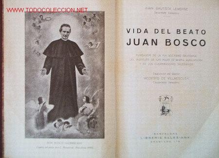 Libros antiguos: VIDA DEL BEATO JUAN BOSCO - año 1930 - Foto 2 - 26812514