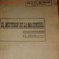 Libros antiguos: 1926.- EL MISTERIO DE LA MASONERIA. Lote 26992808