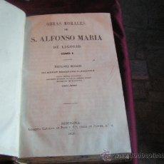Libros antiguos: OBRAS MORALES DE S. ALFONSO DE LIGORIO 2 TOMOS. Lote 26980744