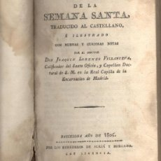 Alte Bücher - OFICIOS DE SEMANA SANTA DON JOAQUIN LORENZO VILLANUEVA 1806 - 10133986