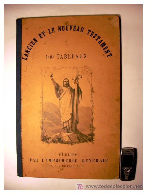 EL ANTIGUO Y NUEVO TESTAMENTO EN 100 CUADROS 1880 IMPRESIONANTES DIMENSIONES 52CM X 33CM (Libros Antiguos, Raros y Curiosos - Religión)