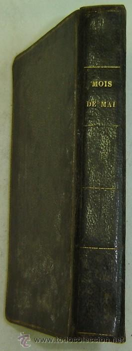 LE MOIS DE MAI CONSACRÉ A MARIE-ABBÉ FOURGEZ-MONTAUBAN (Libros Antiguos, Raros y Curiosos - Religión)