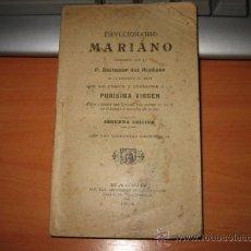 Libros antiguos: DEVOCIONARIO MARIANO COMPUESTO POR EL P.BALTASAR DEL ALCAZAR 1904. Lote 11401768