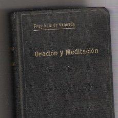 Libros antiguos: 2091 - ORACIÓN Y MEDITACIÓN DEL VENERABLE P. M. FRAY LUIS DE GRANADA - 1928. Lote 26810452
