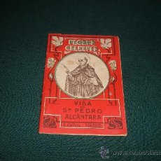 Libros antiguos: FLORES CELESTES-VIDA DE SAN PEDRO ALCANTARA ,SATURNINO CALLEJA-MADRID. Lote 11821437