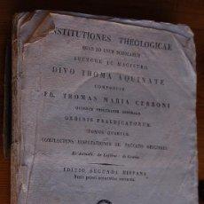 Libros antiguos: INSTITUTIONES THEOLOGICAE QUAS AS USUM MAGISTRO DIVO THOMA AQUINATE 1825. Lote 12380092