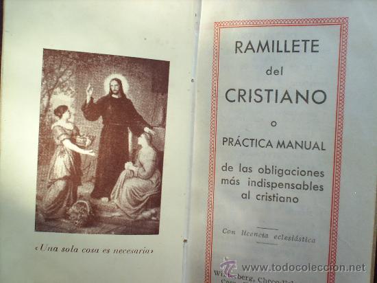 Libros antiguos: RAMILLETE DEL CRISTIANO 1932-PRACTICA MANUAL - Foto 3 - 22347274