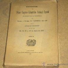 Libros antiguos: PRIMER CONGRESO CATEQUÍSTICO NACIONAL ESPAÑOL. TOMO II. AÑO 1913. CON FOTOS.. Lote 15637713
